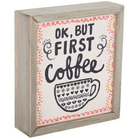 Natural Life OK But First Coffee Bungalow Keepsake