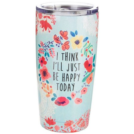 New! Natural Life Be Happy Today Tumbler