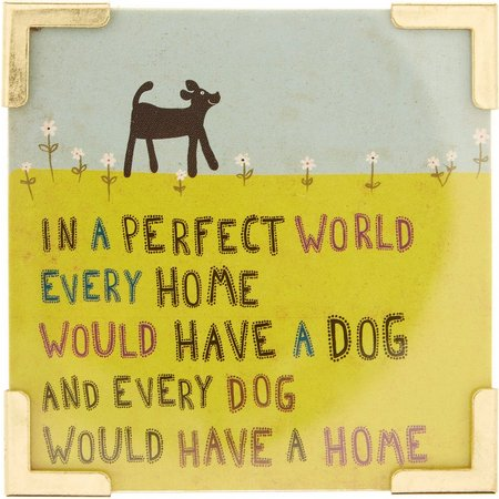 Natural Life Dog Perfect World Magnet