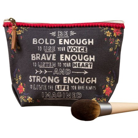Natural Life Bold Brave Strong Cosmetic Bag