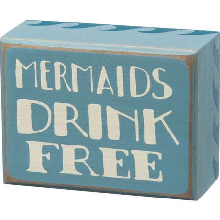 Primitives By Kathy Mermaids Drink Free Box Sign