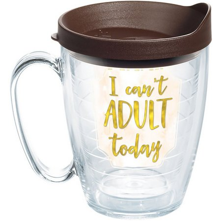Tervis 16 oz. Can't Adult Today Mug With