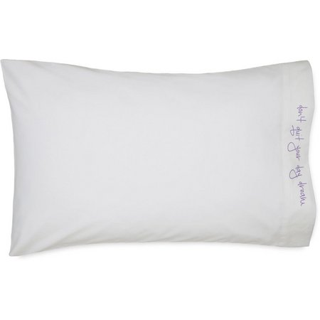 Chatterbox Don't Quit Your Daydream Pillow Case