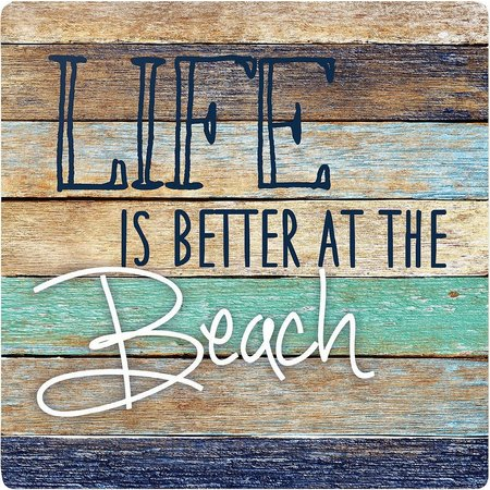 P. Graham Dunn Life Is Better Beach Coaster
