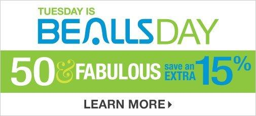 tuesday is bealls day 50 u0026 fabulous save an extra 15 learn more