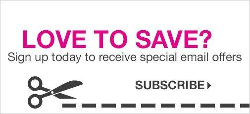 love to save sign up today to receive special email offers