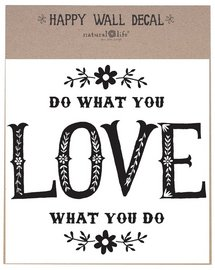 Natural Life Do What You Love Wall Decal