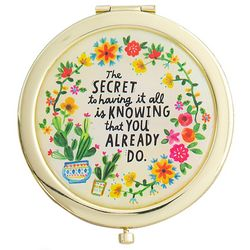 Natural Life The Secret To Having It All Compact Mirror