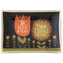 Natural Life Be Brave My Heart Glass Tray