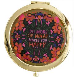 Natural Life Do More Of What Makes You Happy Compact Mirror