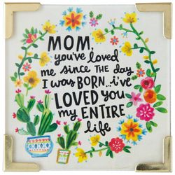 Natural Life Mom - I've Loved You My Entire Life Magnet