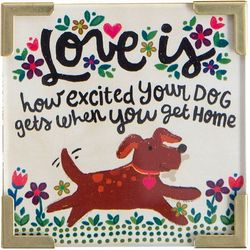 Natural Life Love Is Your Dog Home Magnet