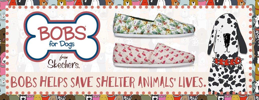BOBS for Dogs from Skechers - BOBS Help Save Shelter Animals' Lives.