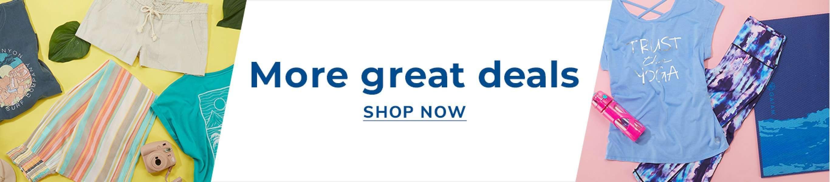 More great deals - shop now!