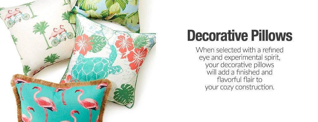 Decorative Pillows - When selected with a refined eye and experimental spirit, your decorative pillows will add a finished and flavorful flair to your cozy construction.