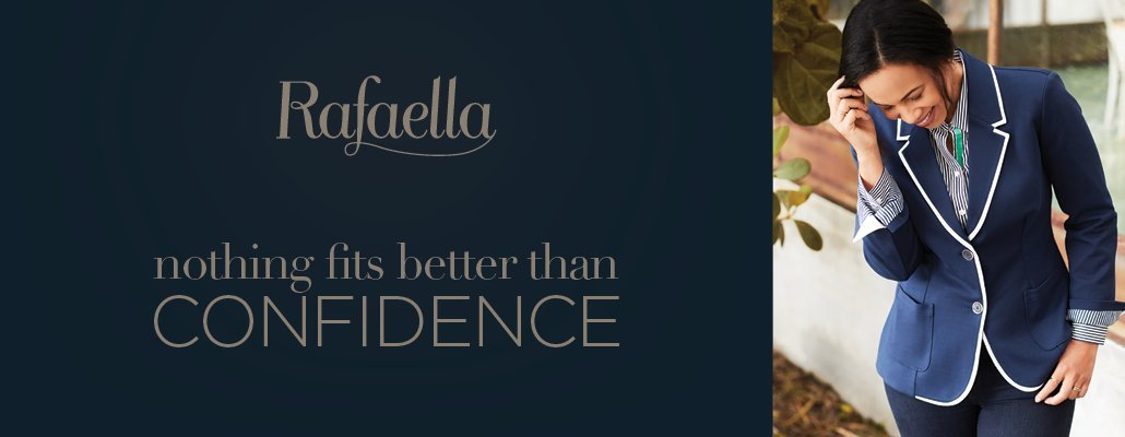 Rafaella - Nothing fits better than confidence.