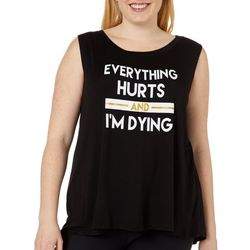 Miken Plus Everything Hurts High-Low Tank Top