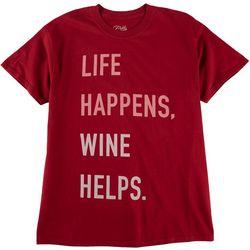 Gold Rush Plus Life Happens Wine Helps Graphic T-Shirt