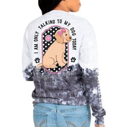 Juniors Only Talking To My Dog Long Sleeve