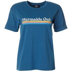 Juniors Mermaids Only Short Sleeve T-Shirt