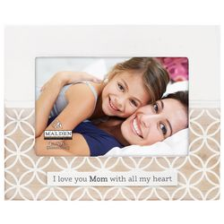 Malden 4'' x 6'' I Love You Mom Laser Cut Photo Frame