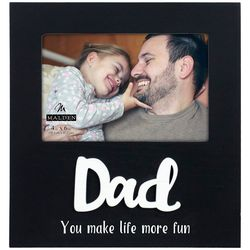 Malden 4'' x 6'' Dad You Make Life More Fun Photo Frame