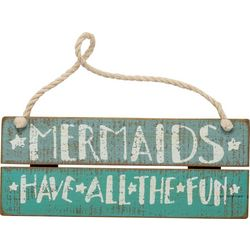 Primitives By Kathy Mermaids All The Fun Slat Sign