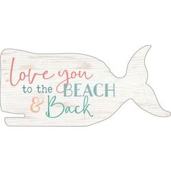 P. Graham Dunn Love You To The Beach Whale Wood Sign