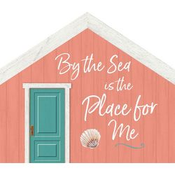 P. Graham Dunn By The Sea Is The Place For Me Wood Sign