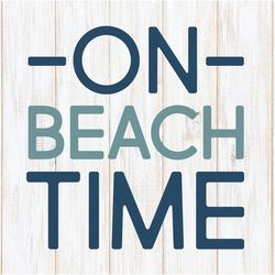 P. Graham Dunn On Beach Time Wood Sign