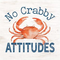 P. Graham Dunn No Crabby Attitudes Wood Sign