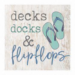 P. Graham Dunn Decks Docks & Flip Flops Wood Sign