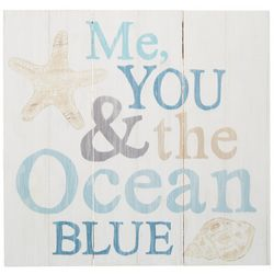 P. Graham Dunn Me You & The Ocean Blue Plank Sign