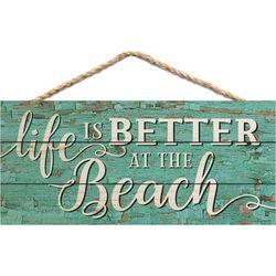 P. Graham Dunn Better At The Beach Hanging Wall Sign
