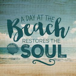 P. Graham Dunn The Beach Restores The Soul Pallet Sign