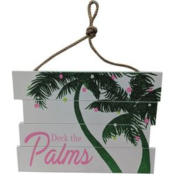 Brighten The Season Deck The Palms Wall Sign