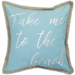 Coastal Home Sandy Take Me To The Beach Decorative Pillow