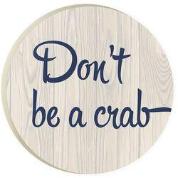 P. Graham Dunn Don't Be A Crab Car Coaster