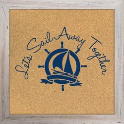 Sail Away Corkboard