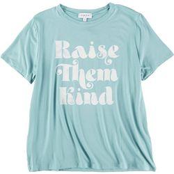 Gilli Womens Raise Them Kind Graphic T-Shirt
