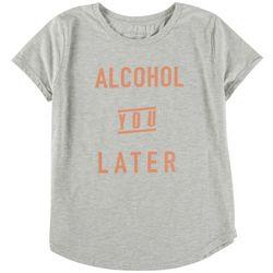 Ana Cabana Womens Alcohol Tou Later T-Shirt