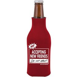 Not Accepting New Friends Bottle Cooler