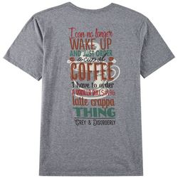 Grey & Disorderly Mens Wake Up Coffee T-Shirt