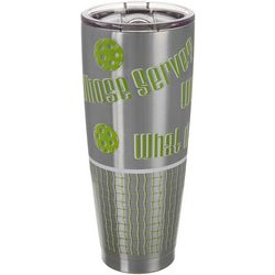 Dink Up 30 oz. Stainless Steel Whose Serve? Tumbler