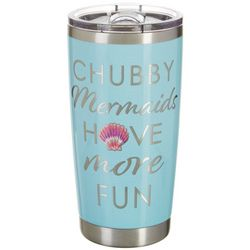 Chubby Mermaids 20 oz. Stainless Steel More Fun Tumbler