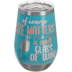 12 oz. Stainless Steel Size Matters Tumbler