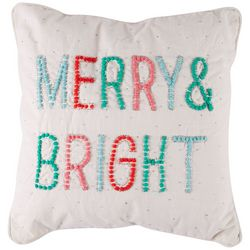 Brighten the Season Merry & Bright Decorative Pillow