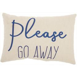 Please Go Away Decorative Pillow