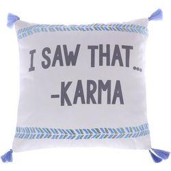 Levtex Home I Saw That Karma Tassel Decorative Pillow