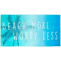 Beach More Worry Less Beach Towel